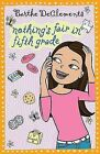 Nothing's Fair in Fifth Grade by Barthe DeClements (Paperback / softback)