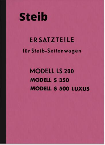 Steib LS 200 S 350 500 pagine di lusso RICAMBIO CARRELLO elenco Catalogo parti di ricambio parts