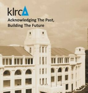 KLRCA-ACKNOWLEDGING-THE-PAST-BUILDING-THE-FUTURE