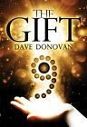 The Gift by Dave Donovan (Paperback, 2013)