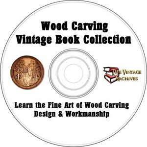 Wood-Carving-Design-amp-Workmaship-Vintage-How-To-Book-Collection-on-CD