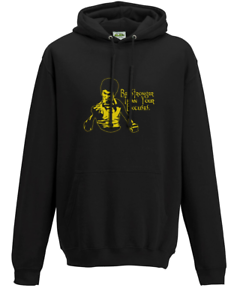 Bruce Lee Quote Be Stronger Than Your Excuse Hoodie Sweat