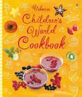 Children's World Cookbook by Fiona Watt, Angela Wilkes (Spiral bound, 2010)