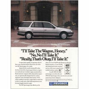 1989 Peugeot 405 Sportswagon: Ill Take the Wagon Hone Vintage Print Ad