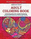 Adult Coloring Book: Coloring Book for Adults Featuring 30 Beautiful Valentine Heart Zentangles by Morgana Skye (Paperback / softback, 2016)