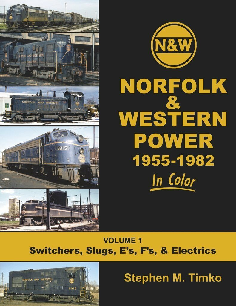 Norfolk & Western energia, 19551982  Switchers, Slugs , Es , FS ,