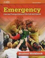 Emergency Care and Transportation of the Sick and Injured by American Academy of Orthopaedic Surgeons (AAOS) (2016, Paperback, Workbook)
