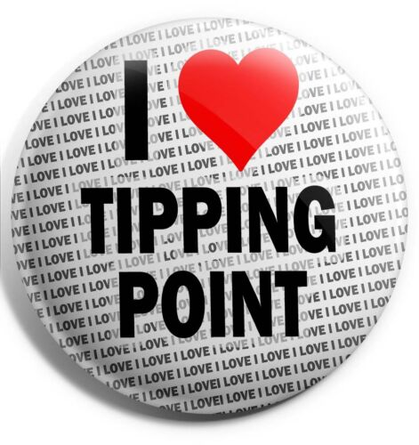 """Gift Birthday Stocking Filler I Love Tipping Point Pin Badge 3/"""" 75mm"""