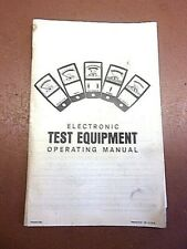 Vintage Electronic Test Equipment Operating Manual Generic How To Booklet