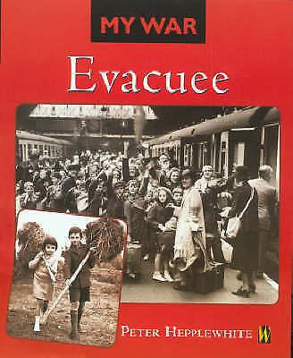 Very Good Hepplewhite, Peter, Evacuee (My War), Paperback, Book