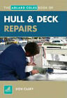 Hull and Deck Repair by Don Casey (Paperback, 2008)