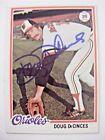 DOUG DECINCES signed ORIOLES 1978 Topps baseball card AUTO Autographed ANGELS #9