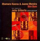 BIM BOM Complete Joao Gilberto Songbo 0181212000306 by Ithamara Koorax CD