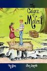 The Colors of Malent Book One by Sam Inzerillo 9781462004492 Paperback 2011