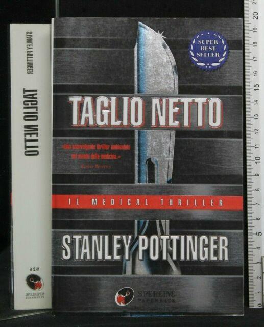TAGLIO NETTO. Stanley Pottinger. Sperling Paperback.