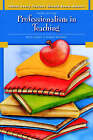 What Every Teacher Should Know About: Professionalism in Teaching by Beth Hurst, Ginny Reding (Paperback, 2008)