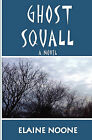 Ghost Squall by Elaine M Noone (Paperback / softback, 2011)