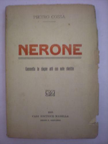 (teatro)cossa: Nerone. Commedia In Cinque Atti Ritardare La Senilità