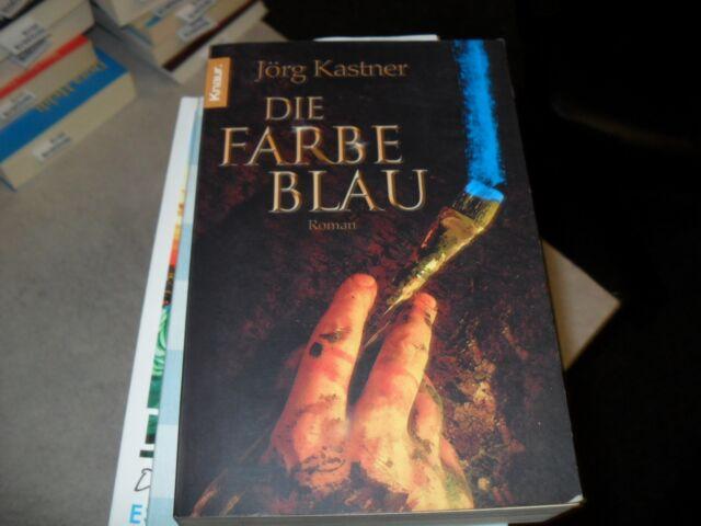 Die Farbe Blau von Jörg Kastner