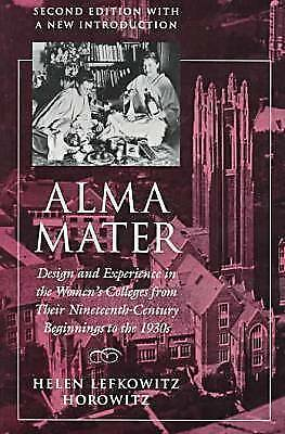 1 of 1 - USED (GD) Alma Mater: Design and Experience in the Women's Colleges from Their N