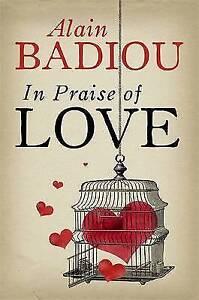 In-Praise-Of-Love-by-Nicolas-Truong-Alain-Badiou-Paperback-2012