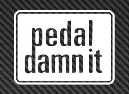 NINER Logo Pedal Damn It Vinyl Sticker Decal Car Window 29er Mountain Bike mtb