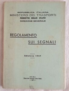 REGOLAMENTO-SUI-SEGNALI-MINISTERO-DEI-TRASPORTI-1947-FERROVIE-AUTOMOBILI-STRADA