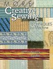 More Creative Sewing Techniques by Machine by Nancy Fiedler, Fiedler (Paperback / softback, 2012)