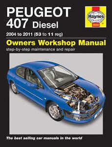 peugeot 407 repair manual haynes manual workshop service manual 2004 rh ebay co uk Peugeot 407 Coupe Blue Peugeot 407 Manual 1 6