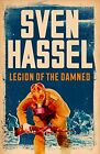 Legion of the Damned by Sven Hassel (Paperback, 2014)