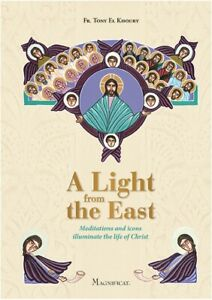 A LIGHT FROM THE EAST. MEDITATIONS AND ICON.
