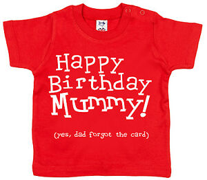 Image Is Loading 034 Happy Birthday Mummy Dad Forgot The Card