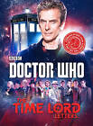 Doctor Who: the Time Lord Letters by Ebury Publishing (Hardback, 2015)