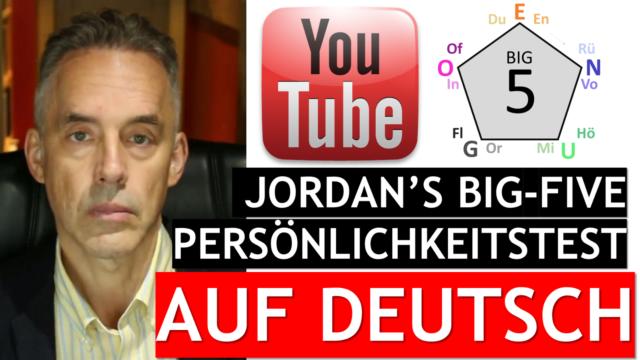 Jordan Peterson 's Big 5 Persönlichkeitstest auf Deutsch - Bericht auf Homepage!