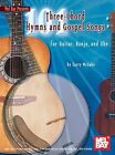 101 Three-Chord Hymns and Gospel Songs : For Guitar, Banjo and Uke by Larry McCabe (2008, Book, Other)