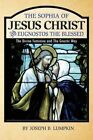 The Sophia of Jesus Christ and Eugnostos the Blessed: The Divine Feminine and T by Joseph B Lumpkin (Paperback / softback, 2014)
