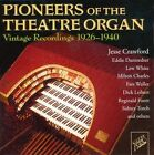 Pioneers of the Theater Organ: Vintage Recordings 1926-1940 by Various Artists (CD, Dec-2011, 2 Discs, City Hall)
