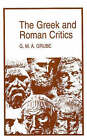 The Greek and Roman Critics by G. M. A. Grube (Paperback, 1995)