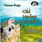 Old Madam Mischief by Tamara Forge (Paperback / softback, 2014)