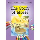 Mini Bible Activities: The Story of Moses by Bethan James (Paperback, 2016)