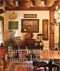 Early American Country Interiors by Tim Tanner (Hardback, 2013)