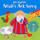 Let's Read the Noah's Ark Story by Lois Rock (Paperback, 2004)