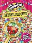 Shopkins Search and Find: 2015 by Autumn Publishing Ltd (Paperback, 2015)