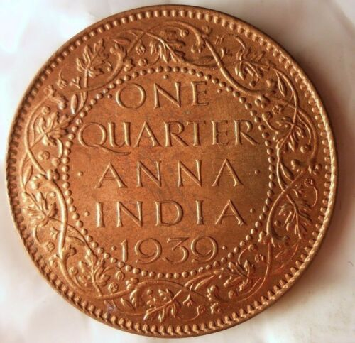 Excellent Scarce Coin BIN #AAA 1939 BRITISH INDIA 1//4 ANNA AU//UNC RED