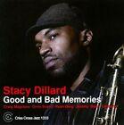 Good and Bad Memories by Stacy Dillard (CD, Feb-2011, Criss Cross)