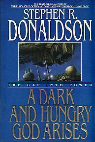 A-Dark-and-Hungry-God-Arises-The-Gap-into-Power-by-Stephen-R-Donaldson