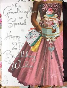 To A Granddaughter So Special Happy 21st Birthday Wishes Beautiful