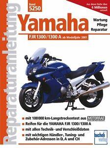 YAMAHA-1300-FJR-A-Reparaturanleitung-Reparatur-Handbuch-Reparaturbuch-Buch-book