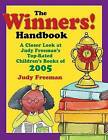The Winners! Handbook: A Closer Look at Judy Freeman's Top-rated Children's Books of 2005 by Judy Freeman (Paperback, 2006)
