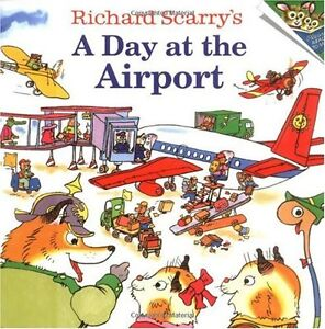 Richard-Scarrys-A-Day-at-the-Airport-Pictureback-R-by-Richard-Scarry